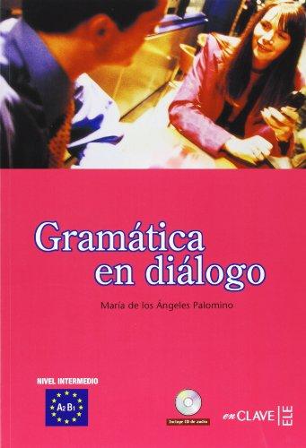 9788496942066: Gramática en diálogo + CD audio - nivel intermedio: (A2-B1)