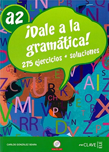 9788496942325: Dale a la gramática A2 + CD audio