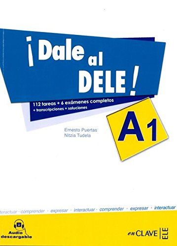 9788496942332: !!Dale Al Dele!: Libro A1 + Audio Descargable (Spanish Edition)