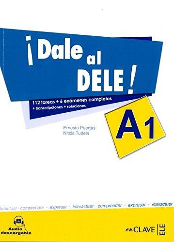 9788496942332: !!Dale Al Dele!: Libro A1 + Audio Descargable (Spanish Edition)