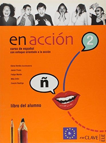 9788496942417: En Accion 2-Libro del alumno B1 (Spanish Edition)