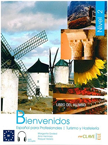 9788496942790: Bienvenidos 2 - libro del alumno + CD Audio: Español para Profesionales, Turismo y Hostelería