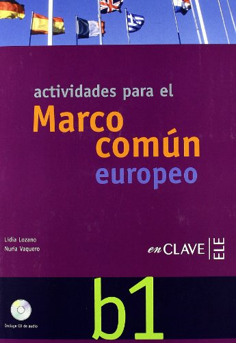 9788496942844: Marco Comun Europeo De Referencia Para LAS Lenguas: Actividades + CD B1 (Spanish Edition)