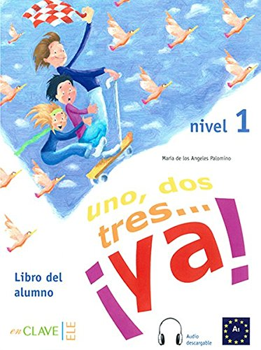 9788496942981: 1, 2, 3... ya! Nivel 1. Libro del alumno. Libro + CD (Spanish Edition)