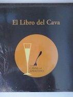 9788496944657: El libro del cava: Los cavas y el aperitivo