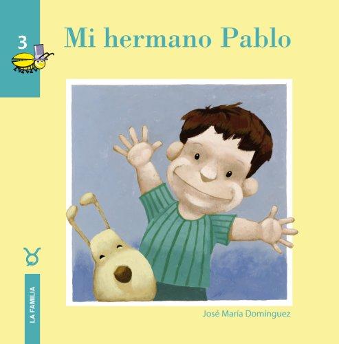 Mi Hermano Pablo: DOMINGUEZ,JOSE MARIA