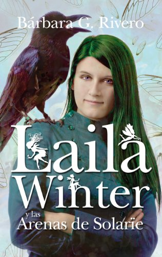 9788496947252: Laila Winter y las arenas de Solarie / Laila Winter and the Solarie sands (Spanish Edition)