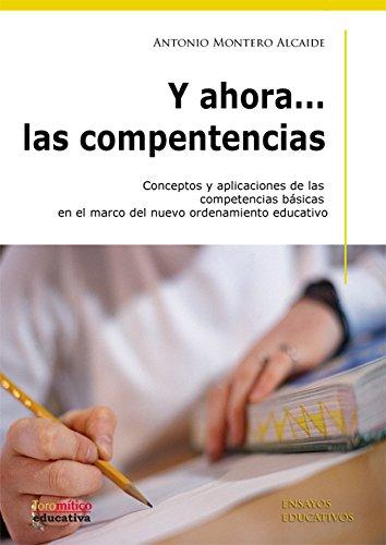 9788496947559: Y ahora... las competencias (Educacion (toro Mitico))