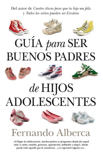 9788496947801: Guia para ser buenos padres de hijos adolescentes / Guide to be Good Parents of Teenagers (Spanish Edition)