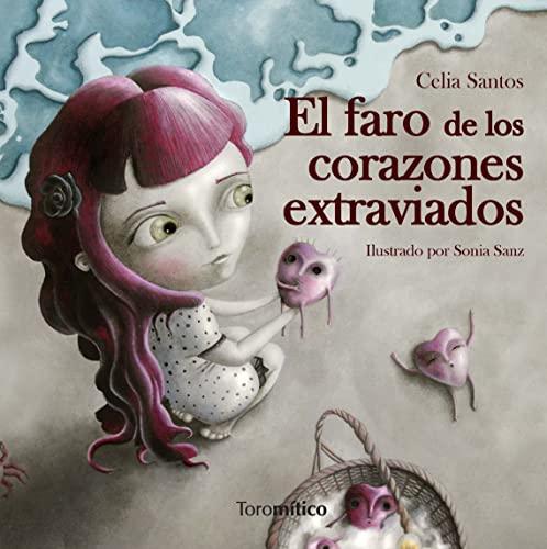 9788496947849: Faro De Los Corazones Extraviados, El (Piruletras)