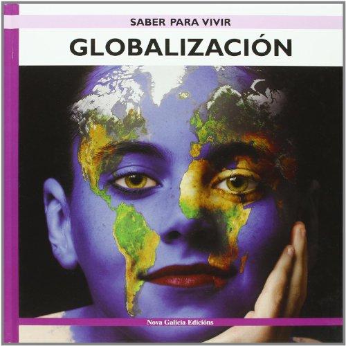 Globalizacion/ Globalization (Saber Para Vivir/ Learn to: Varela, Juan Manuel