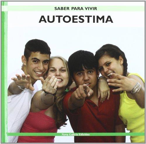 9788496950504: Autoestima/ Self-esteem (Saber Para Vivir/ Learn to Live) (Spanish Edition)