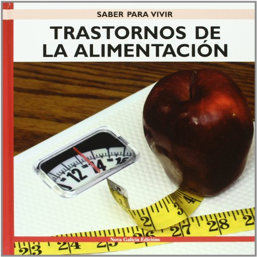 9788496950863: Trastornos de la alimentacion/ Eating Disorders (Saber para vivir/ Learn to Live) (Spanish Edition)