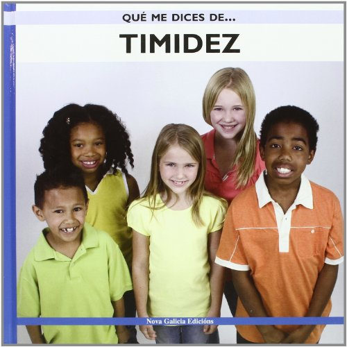 9788496950924: Timidez/ Shyness (Que Me Dices De.../ What Do You Tell Me About) (Spanish Edition)