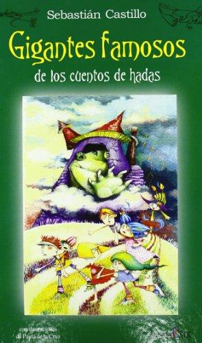 9788496951068: Gigantes Famosos De Los Cuentos De Hadas (De Cuentos De Hadas)