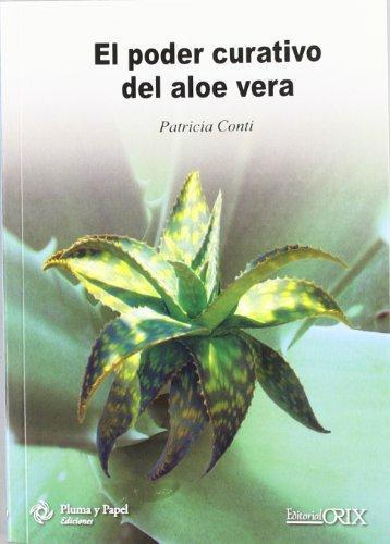 9788496951860: Poder Curativo Del Aloe Vera, El (Pluma Y Papel (orix))