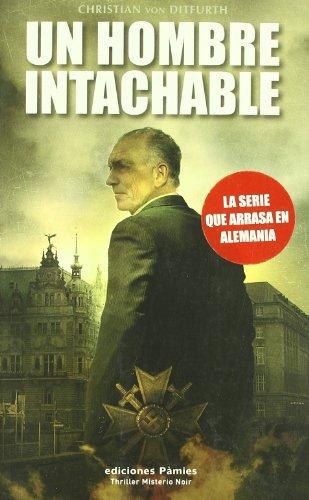 9788496952317: Un hombre intachable