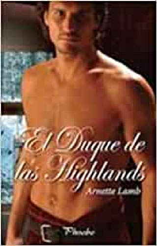 9788496952386: El duque de las Highlands
