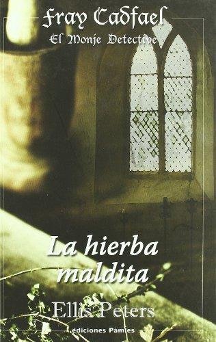 9788496952607: Hierba Maldita,La (Fray Cadfael)
