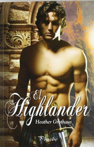 9788496952928: El Highlander (Phoebe)
