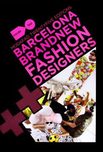 9788496954656: BARCELONA BRAND NEW FASHION DESIGNERS: Modafad 25 Editions (ACTAR)