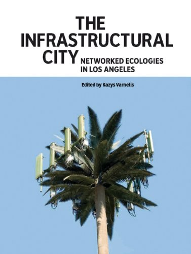9788496954793: THE INFRASTRUCTURAL CITY (ACTAR)