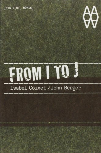 FROM I TO J (8496954854) by Coixet, Isabel; Berger  John