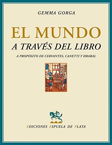 9788496956100: Mundo A Traves Del Libro (Gallardo)