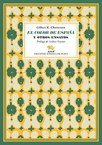 El color de España : y otros: G. K. Chesterton