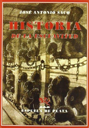 9788496956377: Historia De La Esclavitud (Biblioteca de Historia)
