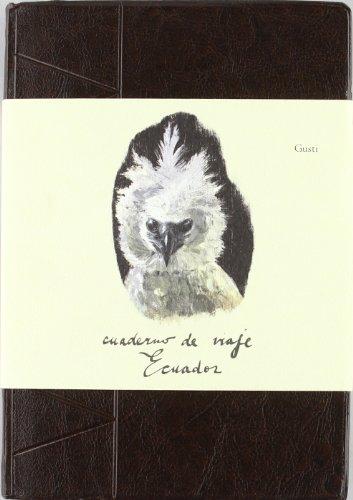 9788496957466: Ecuador. Cuaderno de Viaje (Cuadernos de viaje)