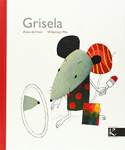 9788496957688: Grisela (Álbum Infantil)