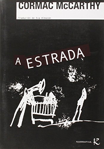 9788496957800: A estrada (Narrativa K)