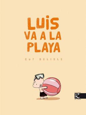 9788496957848: Luis va a la Playa