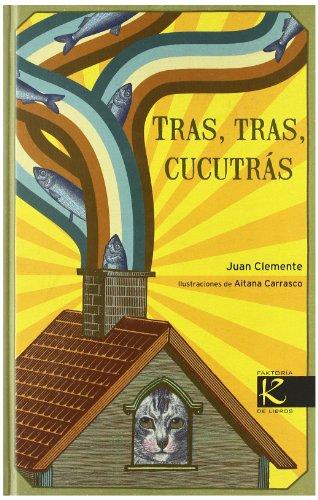 9788496957961: Tras, tras, cucutrás (Orihuela)