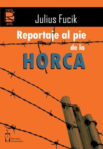 9788496959736: Reportaje al pie de la horca (Rara Avis Ensayo)