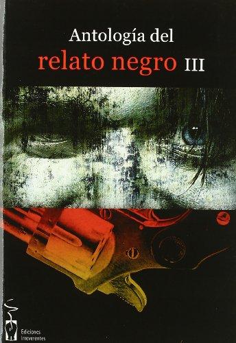 ANTOLOGIA DEL RELATO NEGRO III: Sasi Alami Joaquín