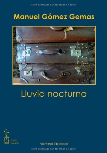 LLUVIA NOCTURNA: GOMEZ GEMAS, MANUEL