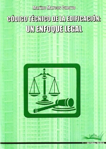 9788496960237: Codigo tecnico de la edificacion - un enfoque legal