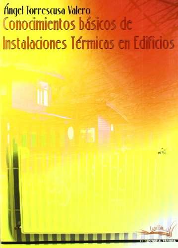 9788496960381: Conocimientos basicos de instalaciones termicas en edificios
