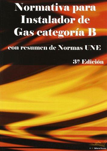 Normativa para instalador de gas categoria b: Cano Pina, Jose