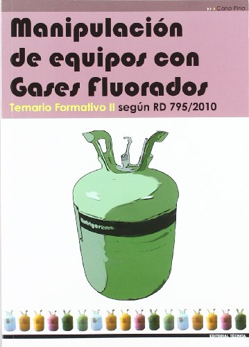 9788496960671: MANIPULACIÓN DE EQUIPOS CON GASES FLUORADOS. TEMARIO FORMATIVO II