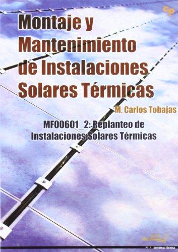 9788496960701: Montaje y mantenimiento de instalaciones solares termicas