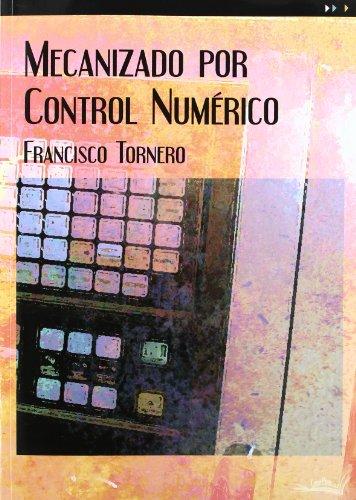 9788496960749: Mecanizado por control numérico