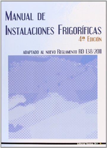 Manual de instalaciones frigorificas.: Balboa Batlle, Joan