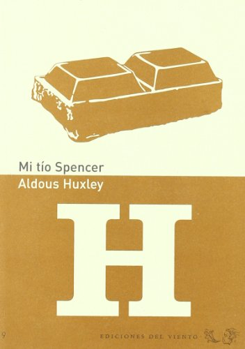 Mi tío spencer (8496964175) by Huxley, Aldous