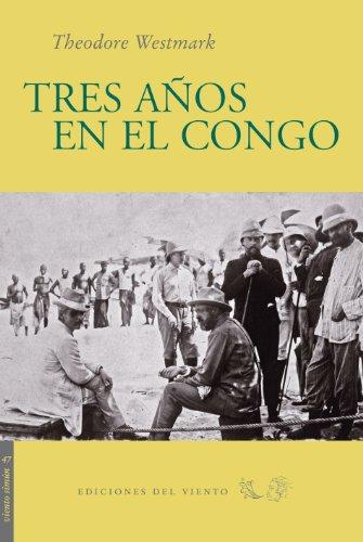 9788496964402: Tres A・Os En El Congo (Viento Simún)