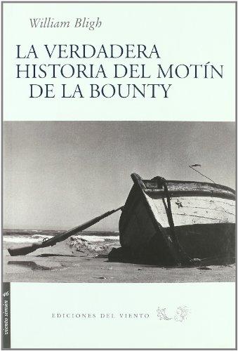 9788496964495: Verdadera Historia Del Motin De L (Viento Simún)