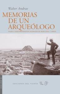 9788496964549: Memorias De Un Arqueologo (Viento Simún)