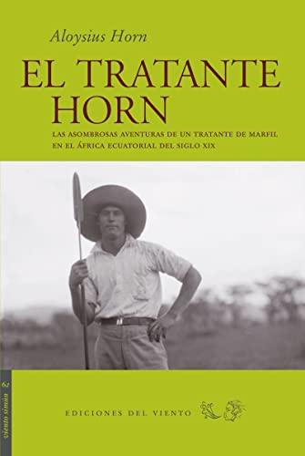 9788496964600: TRATANTE HORN,EL